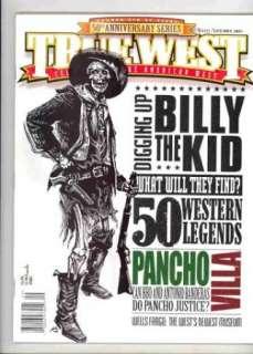 2003 TRUE WEST   PANCHO VILLA   50 WESTERN LEGENDS